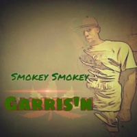 Garris'n Smokey Smokey