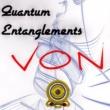 Von Quantum Entanglements