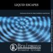 Brainwave Binaural Systems Liquid Escapes