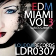 Various Artists EDM Miami, Vol. 3