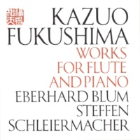 "Eberhard Blum&Steffen Schleiermacher Three Pieces From ""Chū-U"" for Flute and Piano"