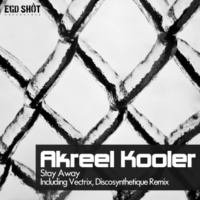 Akreel Kooler Stay Away (Discosynthetique Remix)