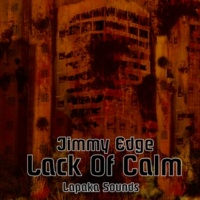 Jimmy Edge Lack of Calm