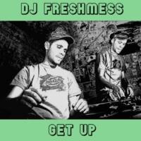DJ Freshmess If