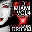 Various Artists EDM Miami, Vol. 4