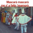 Various Artists Mascara Mascara me 'na fatto 'nnamura