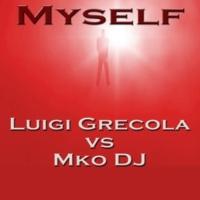 Luigi Grecola vs. Mko DJ Myself (Mko Nubreed Remix)