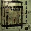 Bside Collage