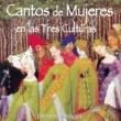 Various Artists Cantos De Mujeres En Las Tres Culturas