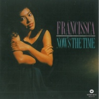 Francissca Peter Now's The Time