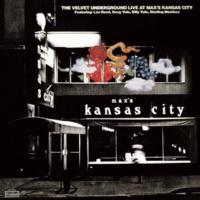 The Velvet Underground Live At Max's Kansas City (Expanded & Remastered)