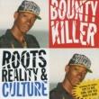 Bounty Killer Roots, Reality & Culture
