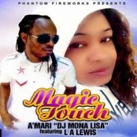 A'mari feat. LA Lewis Magic Touch (Club Mix)