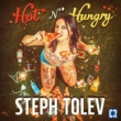 Steph Tolev Hot N' Hungry