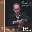 Pavel Egorov Chopin: 57 Mazurkas, Vol. 1