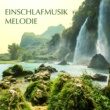Schlaflieder Relax Einschlafmusik Melodie - Entspannungsmusik zum Schlafen für eine Gute Nacht
