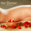 Spa Music Spa Spa Therapy Music - Relaxing Spa Massage Music for Oriental Spa, Thai Spa Massage, Ayurveda and Hammam