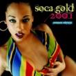 Soca Gold 2001 Soca Gold 2001