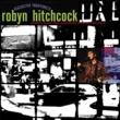Robyn Hitchcock Intro (Spoken Word)