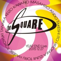 THE SQUARE THE SQUARE YEAR END Live 20151227