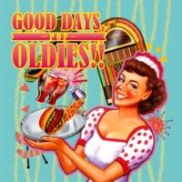 V.A. GOOD DAYS, OLDIES!! -POP-