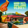 V.A. GOOD DAYS, OLDIES!! -DRIVE-