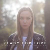 Unanimo/Bec & Sebastian Ready for Love (feat. Bec & Sebastian)