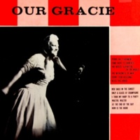 Gracie Fields At the End of the Day