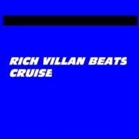 Rich Villans Beats Cruise