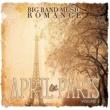 Various Artists Big Band Music Romance: April in Paris, Vol. 3