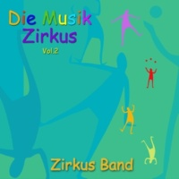Zirkus Band Strike up the Band