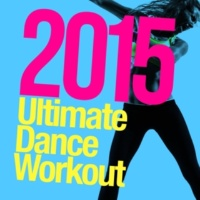 2015 Dance Workout Down (132 BPM)