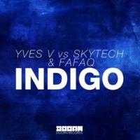 Yves V vs Skytech & Fafaq Indigo -Single
