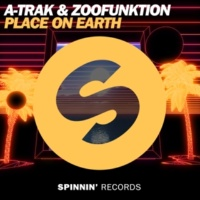 A-Trak & Zoofunktion Place On Earth -Single
