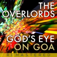 The Overlords God's Eye On Goa [Remastered]