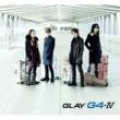 GLAY G4・IV