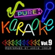 Audio Idols Pure Karaoke, Vol. 9
