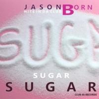 Jason Born Sugar