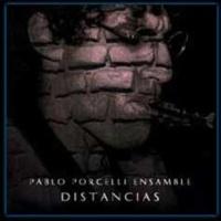 Pablo Porcelli Ensamble Nostalgias