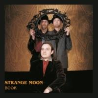 Strange Moon White Smoke