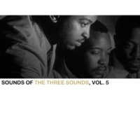 The Three Sounds Now's the Time