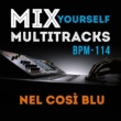 Doc Maf Ensemble Mix Yourself Multitracks - Nel cosi blu (Bpm-114)