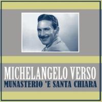 Michelangelo Verso Munasterio 'E Santa Chiara