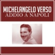 Michelangelo Verso Addio a Napoli
