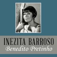 Inezita Barroso Benedito Pretinho