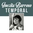 Inezita Barroso Temporal