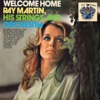 Ray Martin Strings Welcome Home