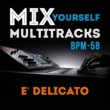 Doc Maf Ensemble Mix Yourself Multitracks - E' delicato (Bpm-58)
