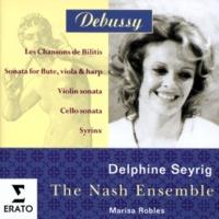 Delphine Seyrig/Nash Ensemble/Lionel Friend Debussy - Chamber & Vocal Music
