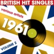 Various Artists British Hit Singles 1961, Vol.2
